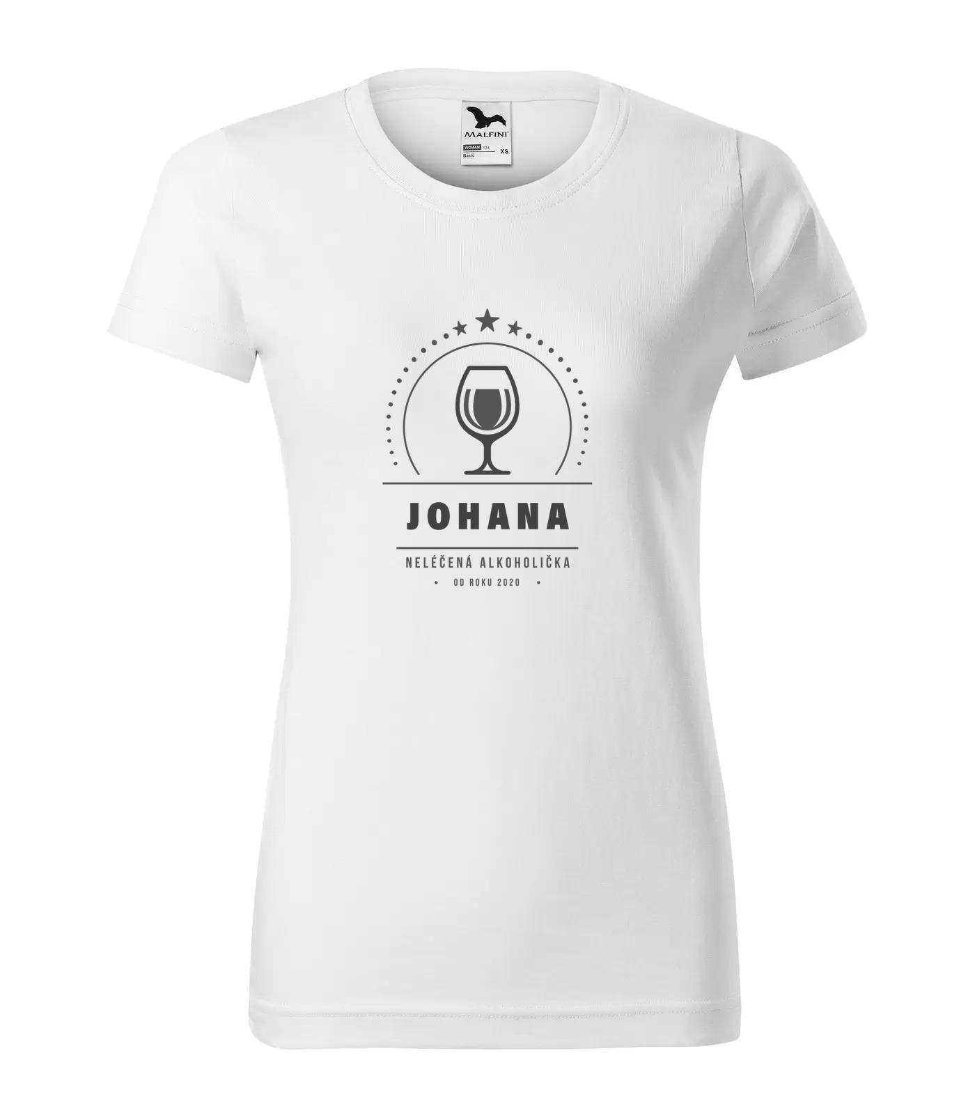 Tričko Alkoholička Johana