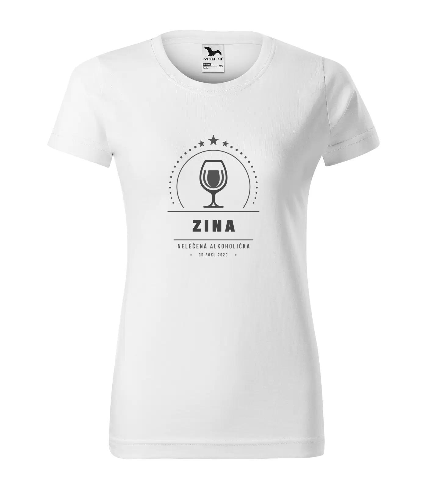 Tričko Alkoholička Zina