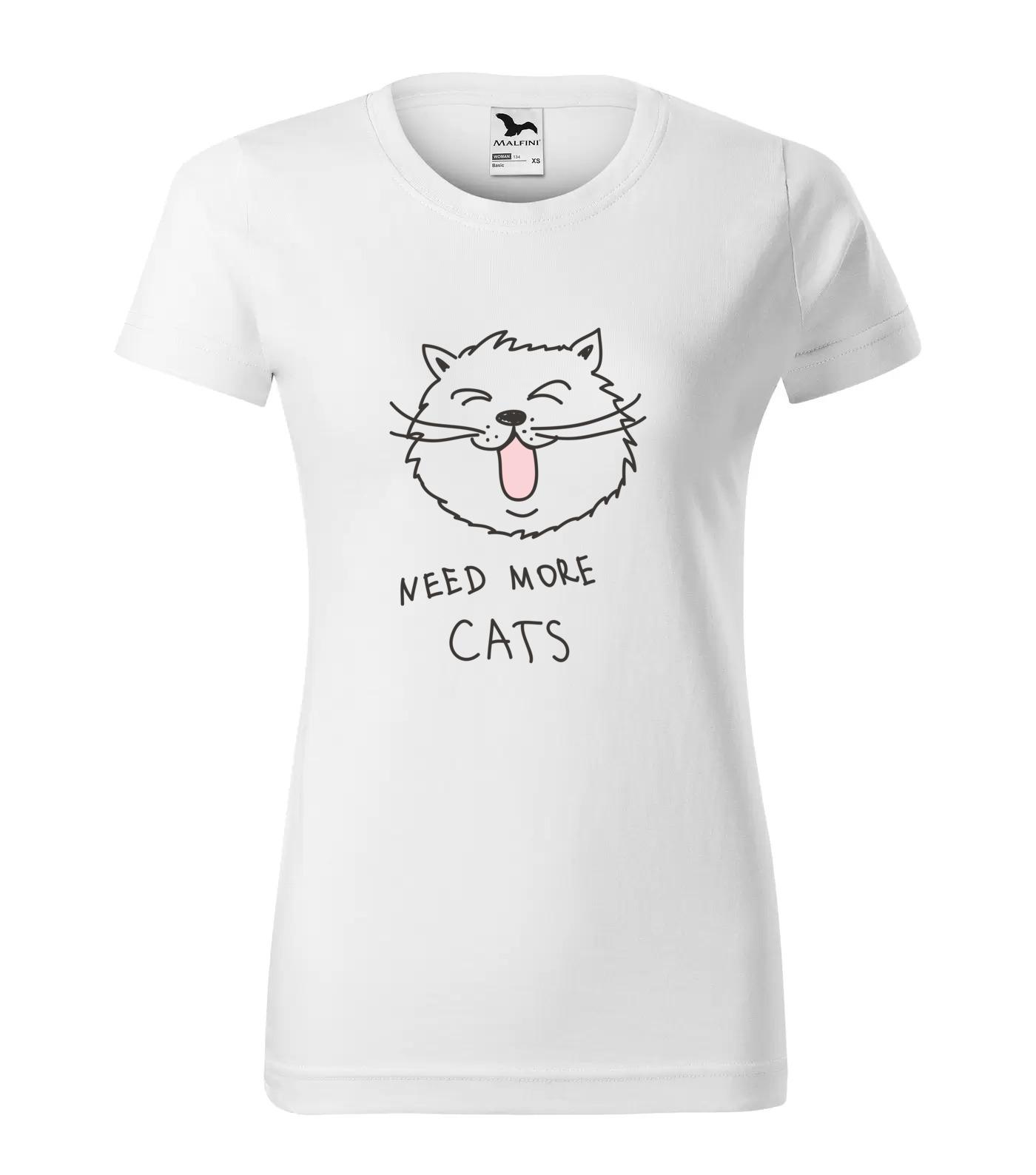 Tričko Need More Cats