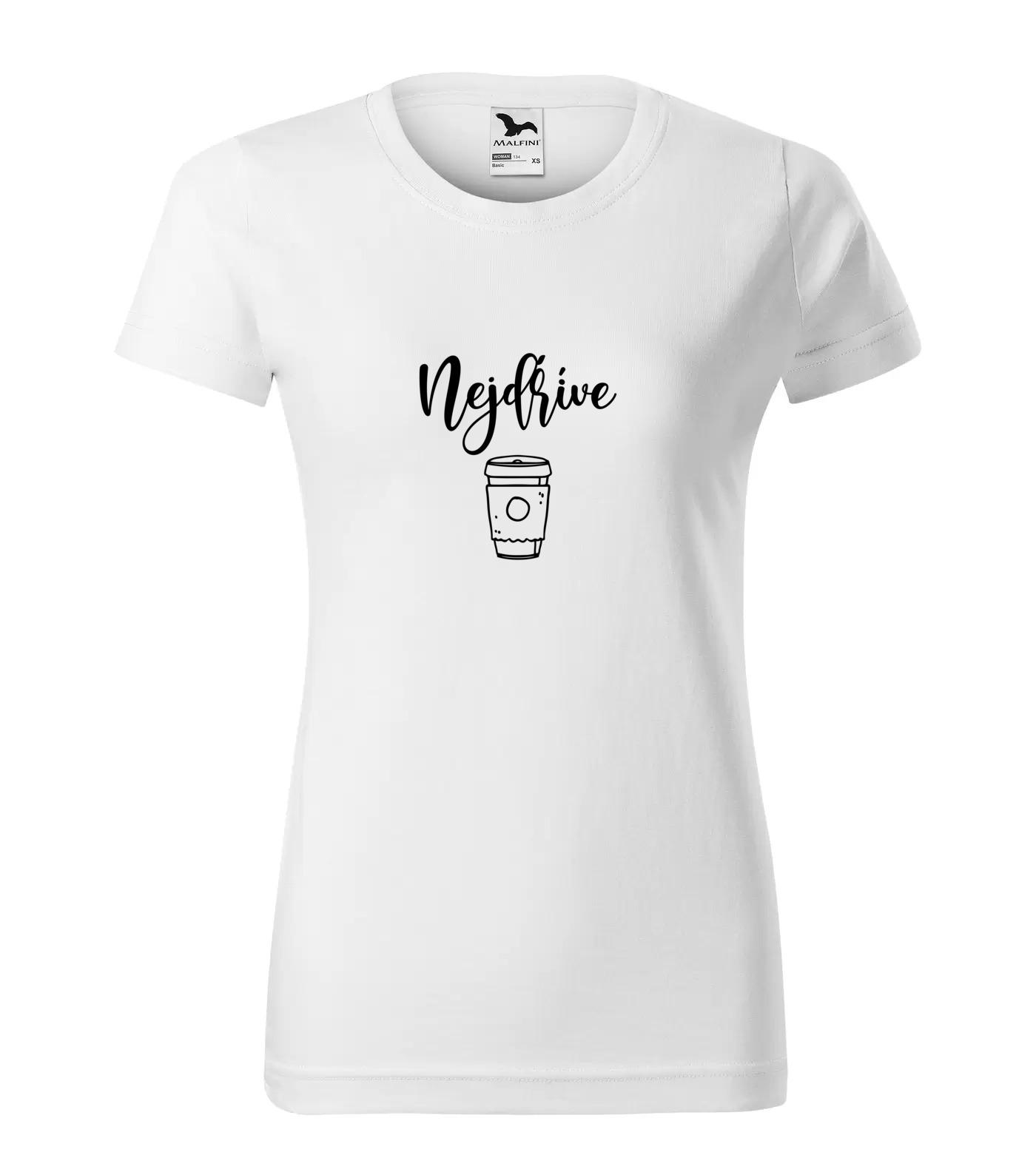 Tričko Nejdřív Kafe