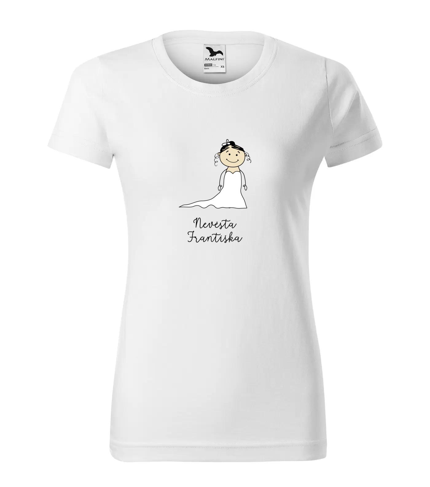 Tričko Nevěsta Františka