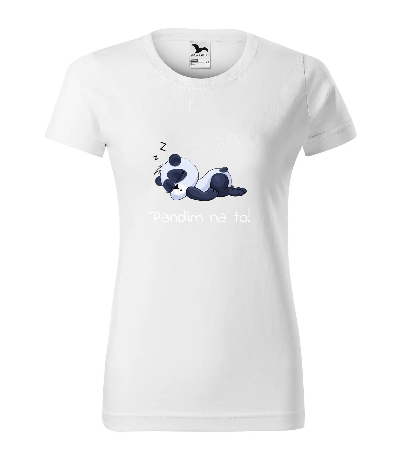 Tričko Panda Pandim Na To (bílý nápis)
