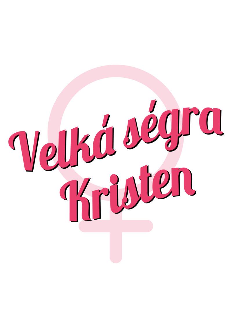 Tričko Velká ségra Kristen