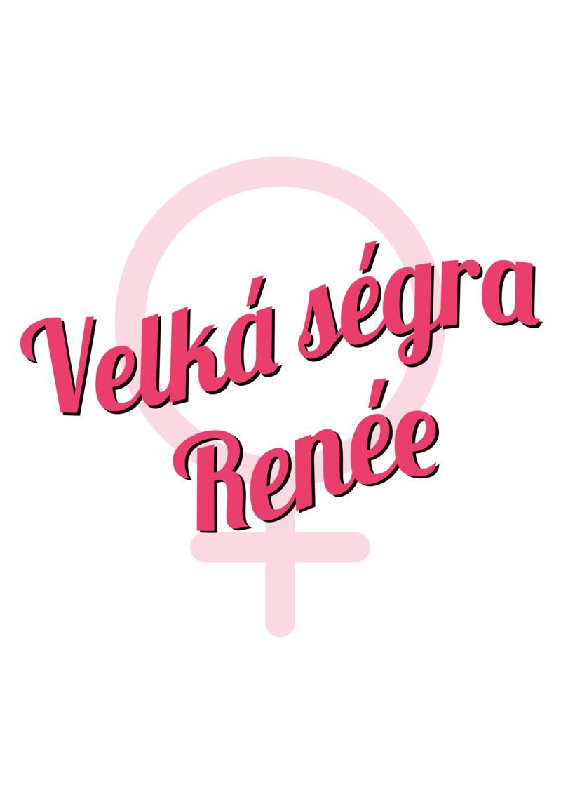 Tričko Velká ségra Renée