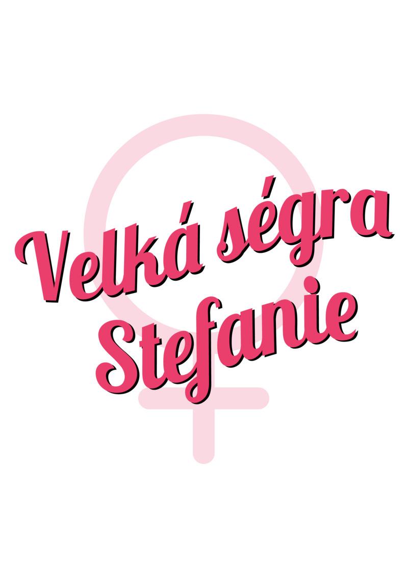 Tričko Velká ségra Stefanie