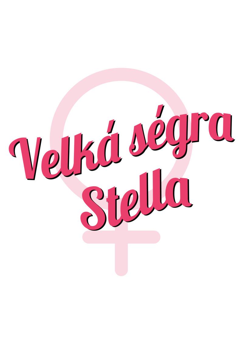 Tričko Velká ségra Stella