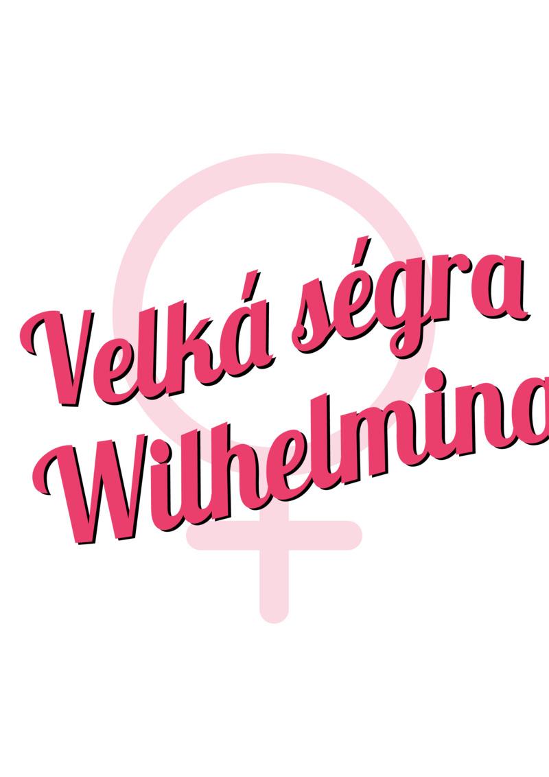 Tričko Velká ségra Wilhelmina