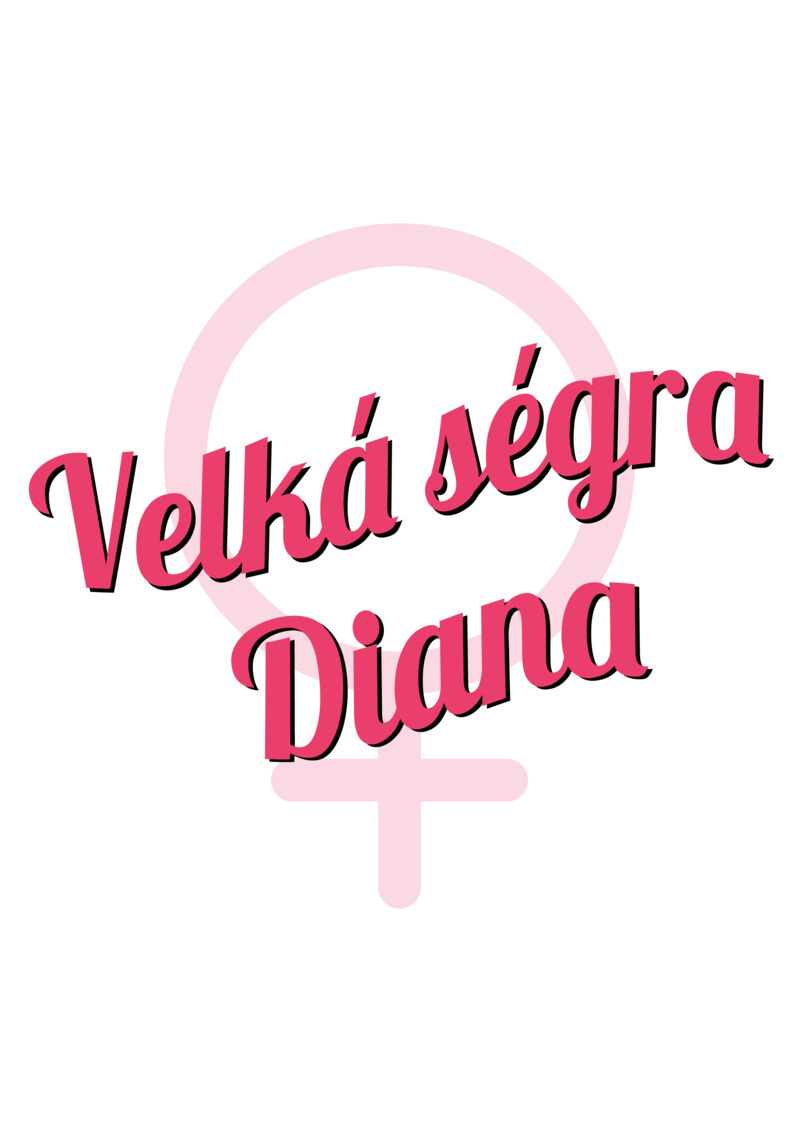 Tričko Velká ségra Diana