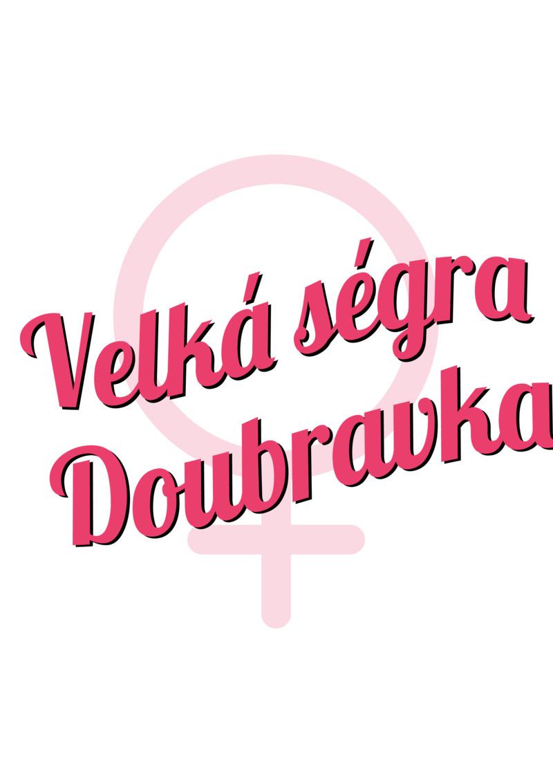 Tričko Velká ségra Doubravka