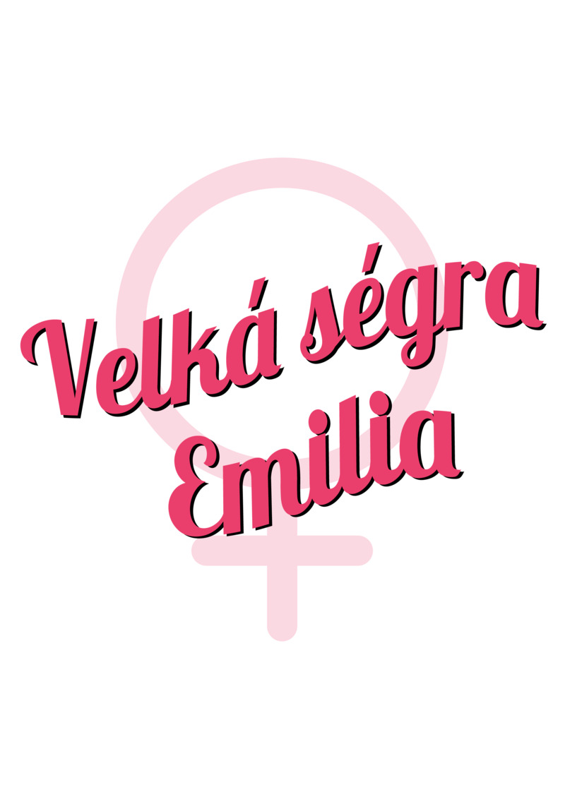 Tričko Velká ségra Emilia