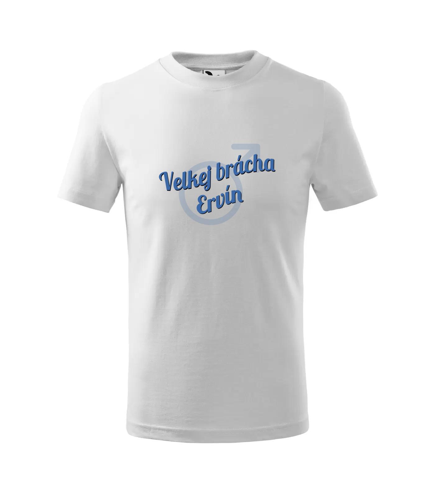 Tričko Velkej brácha Ervín