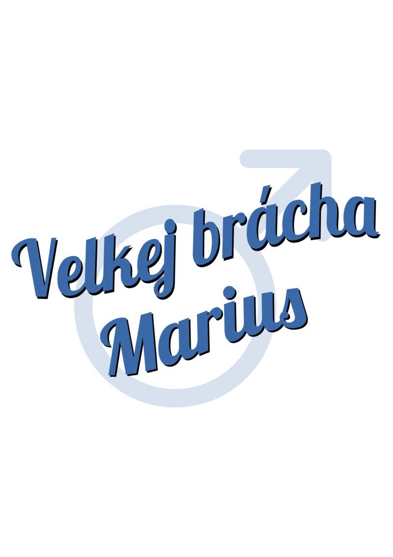 Tričko Velkej brácha Marius