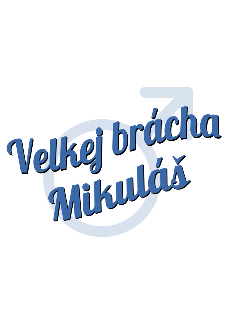Tričko Velkej brácha Mikuláš
