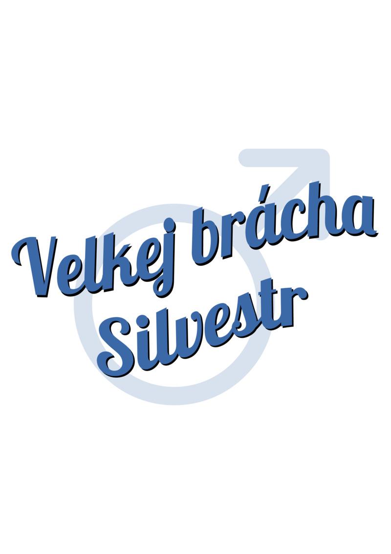 Tričko Velkej brácha Silvestr
